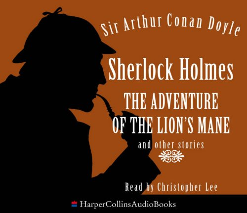 9780007259236: Sherlock Holmes The Adventure Of The Lion's Mane And Other Stories Audio CD