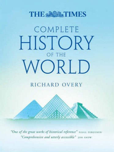 9780007259274: The Times Complete History of the World