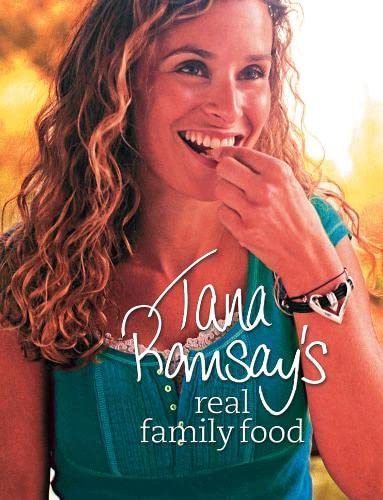 9780007259342: Tana Ramsay's Real Family Food: Delicious Recipes for Everyday Occasions