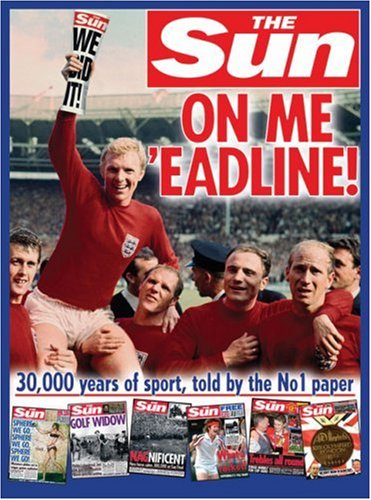 9780007259434: On Me 'eadline: The complete history of sport from The Sun