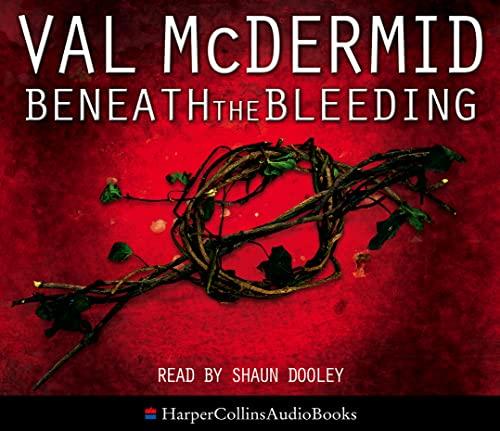 9780007259540: Beneath the Bleeding