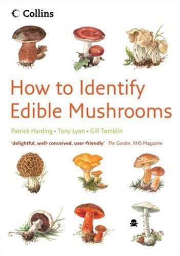 9780007259618: How To Identify Edible Mushrooms