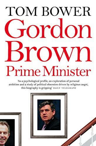 9780007259625: Gordon Brown, Prime Minister