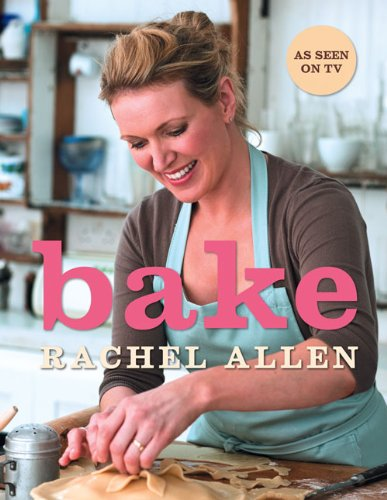 9780007259700: Bake: From Cookies to Casseroles, Fresh from the Oven