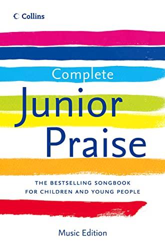 9780007259779: Complete Junior Praise