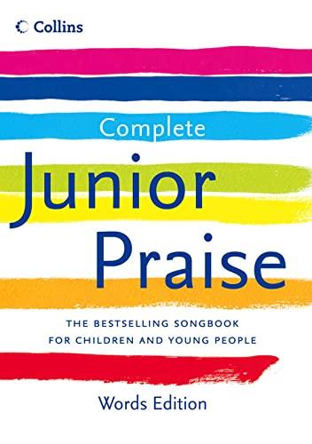 9780007259786: Complete Junior Praise Words