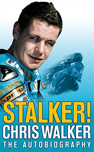 9780007259854: Stalker! Chris Walker: The Autobiography
