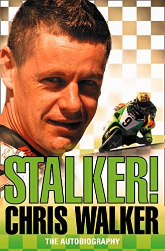9780007259861: Stalker! Chris Walker: The Autobiography