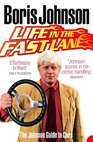 9780007260201: Life in the Fast Lane: The Johnson Guide to Cars