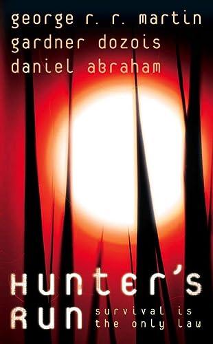 9780007260225: Hunter's Run. George R.R. Martin, Gardner Dozois and Daniel Abraham
