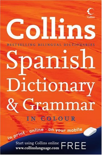9780007260546: Collins Spanish Dictionary and Grammar