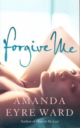 9780007260690: Forgive Me