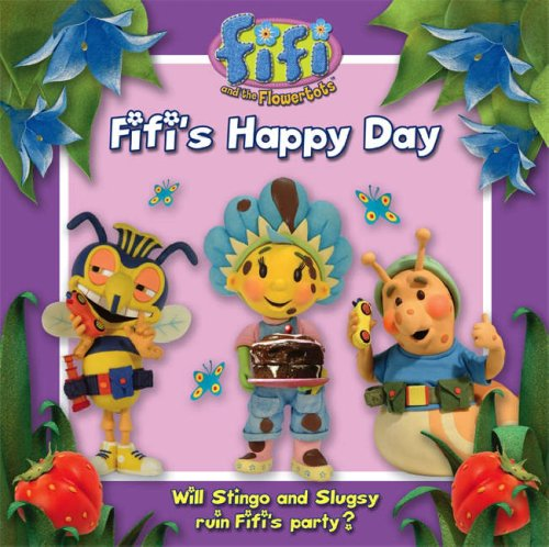 9780007260706: Fifi's Happy Day: Read-to-Me Storybook (