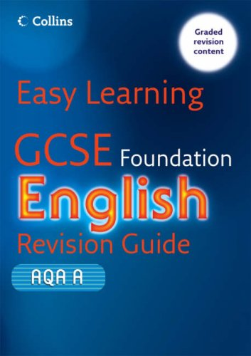 9780007260713: GCSE English Revision Guide for AQA A: Foundation (Easy Learning)