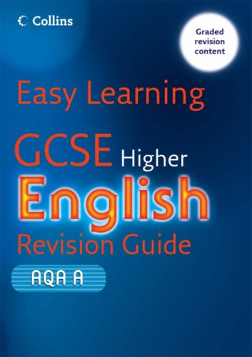 9780007260720: GCSE English Revision Guide for AQA A: Higher (Easy Learning)