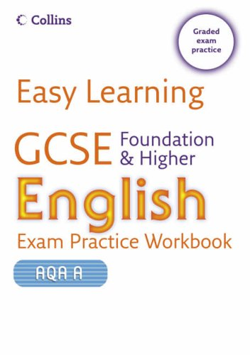 9780007260737: Easy Learning - GCSE English Exam Practice Workbook for AQA A: Foundation and Higher