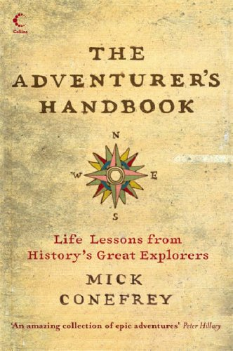 9780007260843: The Adventurer's Handbook: Life Lessons from History's Great Explorers