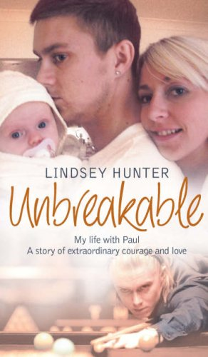 9780007260904: Unbreakable: My life with Paul - a story of extraordinary courage and love