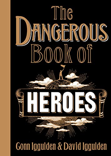 9780007260928: The Dangerous Book of Heroes