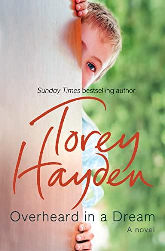 Overheard in a Dream (Paperback): Torey Hayden