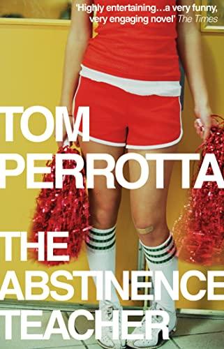 9780007261017: The Abstinence Teacher