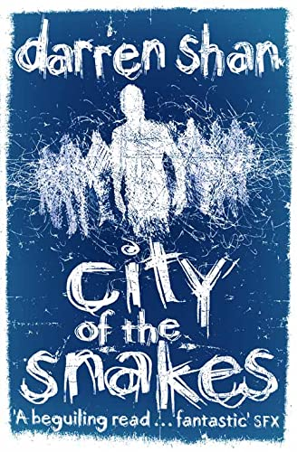 City of the Snakes: Shan, Darren