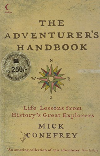 9780007261383: The Adventurer's Handbook: Life Lessons from History's Great Explorers