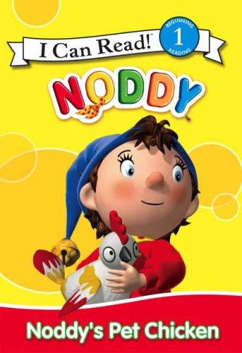 9780007261413: Noddy's Pet Chicken (I Can Read!)