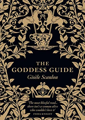 9780007261437: The Goddess Guide: From the Practical to the Frivolous, the Fun to the Profound, the Stylish to the Surprising - Sprinkle a Little Goddes