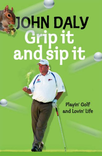9780007261505: Golf My Own Damn Way: Playin' the Game and Lovin' Life
