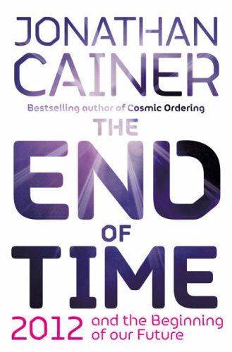 9780007261512: The End of Time: And the Beginning of Our Future