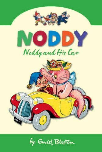 9780007261550: Noddy And His Car (Noddy Classic Collection, Book 3)