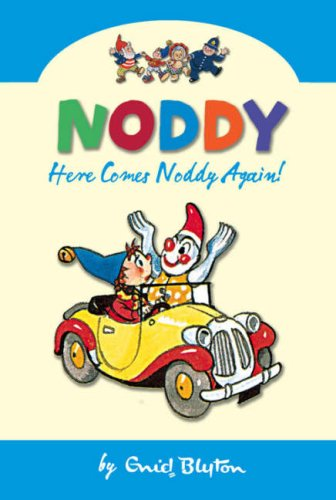 9780007261567: Here Comes Noddy Again (Noddy Classic Collection, Book 4)