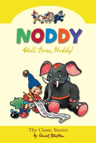 9780007261574: Well Done Noddy! (Noddy Classic Collection, Book 5)