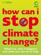 9780007261635: How Can I Stop Climate Change: What is it and How to Help