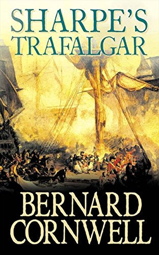 9780007261918: Sharpe's Trafalgar: The Battle of Trafalgar, 21 October 1805 (The Sharpe Series, Book 4)