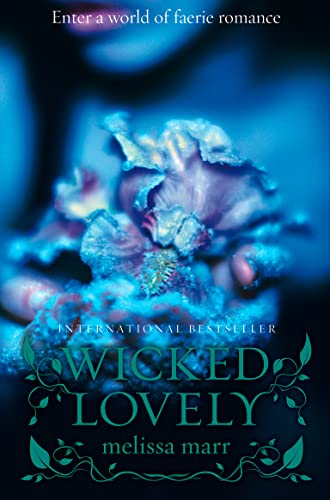 9780007263073: Wicked Lovely