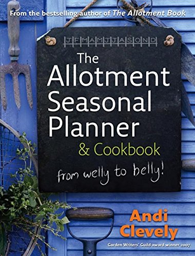 9780007263479: The Allotment Book: Seasonal Planner and Cookbook