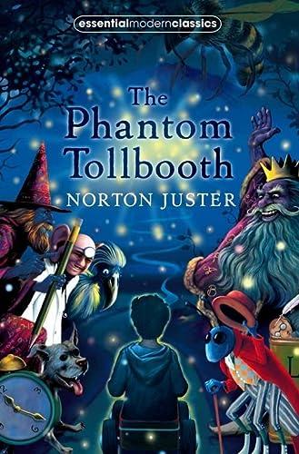 9780007263486: The Phantom Tollbooth (Essential Modern Classics)