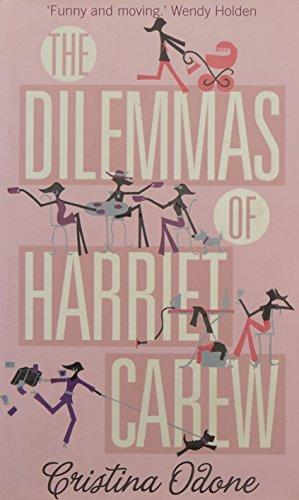 9780007263653: The Dilemmas of Harriet Carew