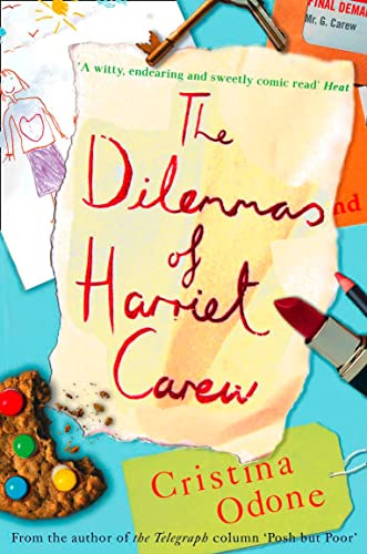 9780007263660: The Dilemmas of Harriet Carew
