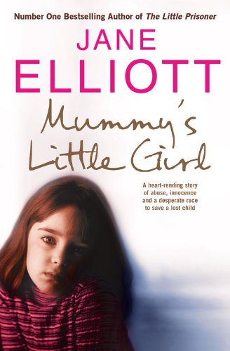 9780007263974: Mummy's Little Girl: A Desperate Race to Save a Lost Child
