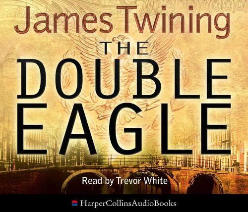 9780007264117: The Double Eagle