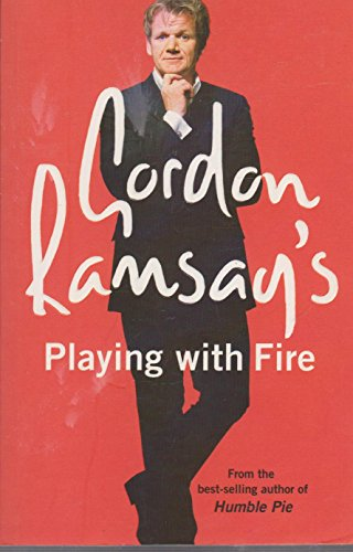 9780007264339: Gordon Ramsay's Playing with Fire