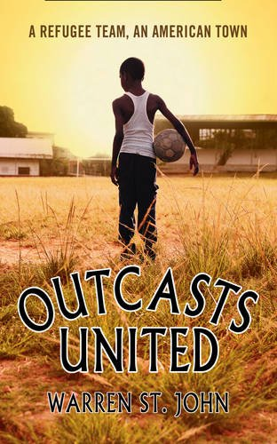 9780007264353: Outcasts United: A Refugee Team, an American Town