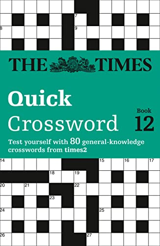 9780007264476: Times Quick Crossword Book 12: 80 General Knowledge Puzzles from The Times 2: Bk. 12