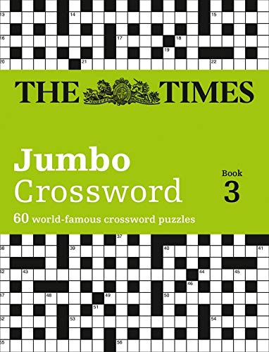 9780007264513: Times Jumbo Crossword Book 3: 60 of the World's Biggest Puzzles from the Times 2 (Times Crossword) (Bk. 3)