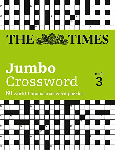9780007264513: Times 2 Jumbo Crossword Book 3: 60 of the World's Biggest Puzzles from the Times 2 (Times Crossword) (Bk. 3)