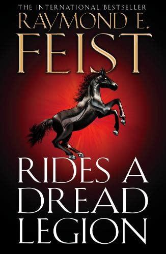 9780007264681: Rides A Dread Legion (The Riftwar Cycle: The Demonwar Saga Book 1, Book 25): The Demonwar Saga Bk. 1 (Demonwar Saga 1)