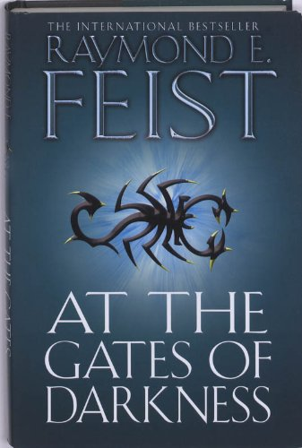 At the Gates of Darkness (The Riftwar Cycle: The Demonwar Saga, book 2)